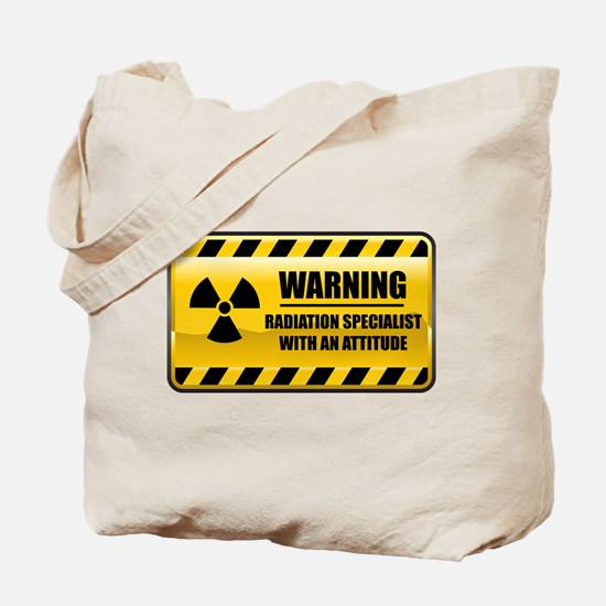 Warning Radiation Specialist Tote Bag