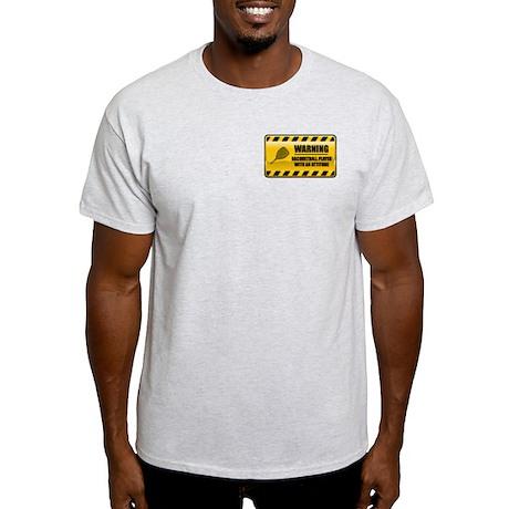 Warning Racquetball Player Light T-Shirt
