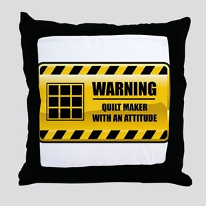 Warning Quilt Maker Throw Pillow