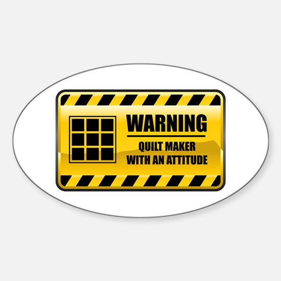 Warning Quilt Maker Oval Decal