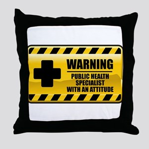 Warning Public Health Specialist Throw Pillow