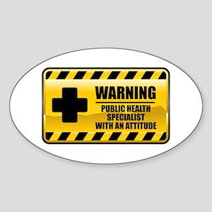 Warning Public Health Specialist Oval Sticker