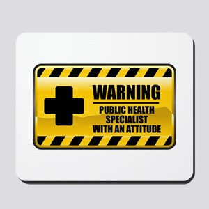 Warning Public Health Specialist Mousepad