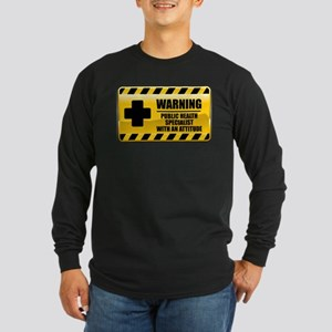 Warning Public Health Specialist Long Sleeve Dark