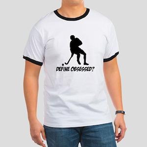 Hockey Define Obsessed? Ringer T