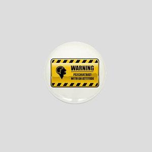 Warning Psychiatrist Mini Button