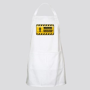 Warning Probation Officer BBQ Apron