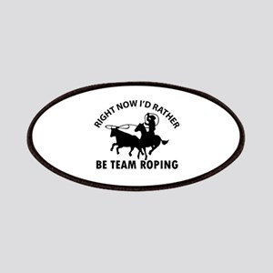 Right Now I'd Rather Be Playing Team Roping Patch