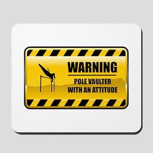 Warning Pole Vaulter Mousepad