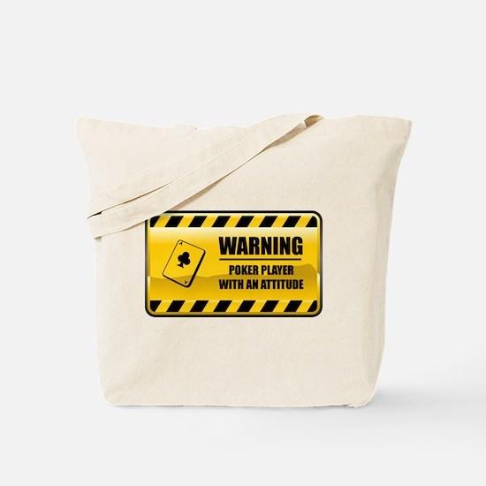 Warning Poker Player Tote Bag