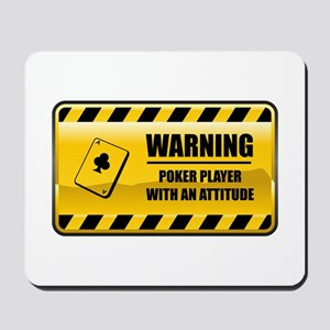 Warning Poker Player Mousepad