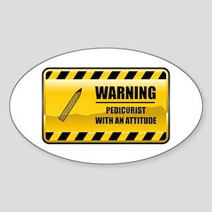 Warning Pedicurist Oval Sticker