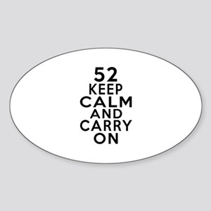 52 Keep Calm And Carry On Birthday Sticker (Oval)