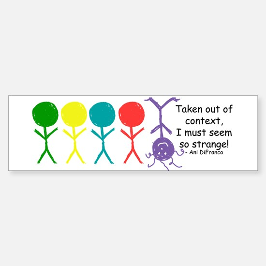 Out Of Context Bumper Bumper Bumper Sticker