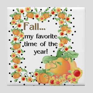 Fall My Favorite Time Tile Coaster