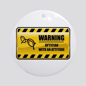 Warning Optician Ornament (Round)