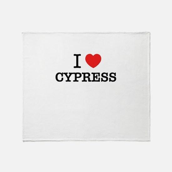 I Love CYPRESS Throw Blanket