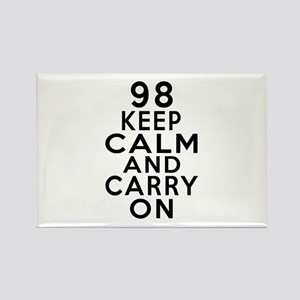 98 Keep Calm And Carry On Birthda Rectangle Magnet