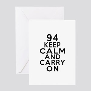 94 Keep Calm And Carry On Birthday Greeting Card