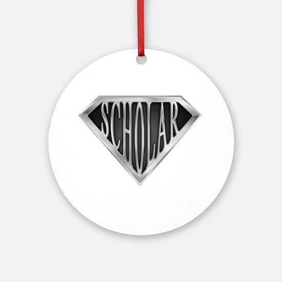 SuperScholar(metal) Ornament (Round)