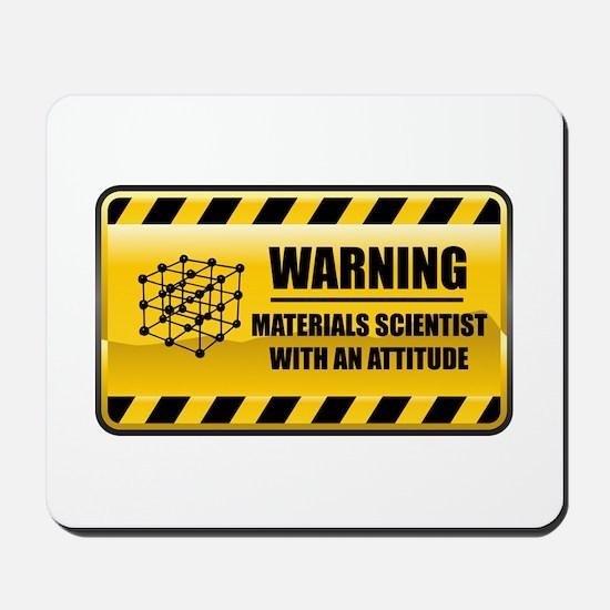 Warning Materials Scientist Mousepad