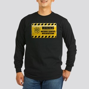 Warning Materials Scientist Long Sleeve Dark T-Shi