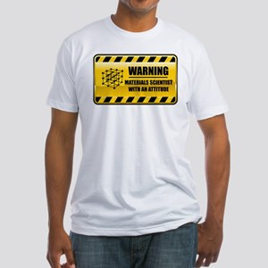 Warning Materials Scientist Fitted T-Shirt