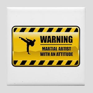 Warning Martial Artist Tile Coaster