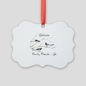 Celebrate Family Friends Life Quo Picture Ornament