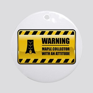 Warning Maple Collector Ornament (Round)