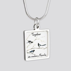 Together we make a Family Quote Magpie B Necklaces