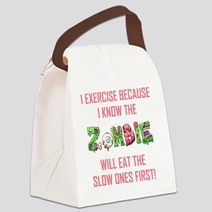 I EXERCISE BECAUSE... Canvas Lunch Bag