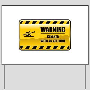 Warning Kayaker Yard Sign