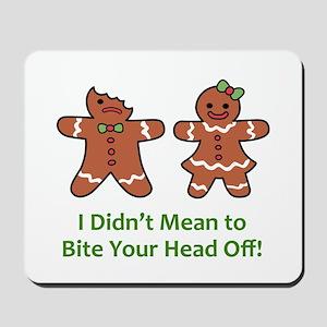 Bite Head Off Mousepad