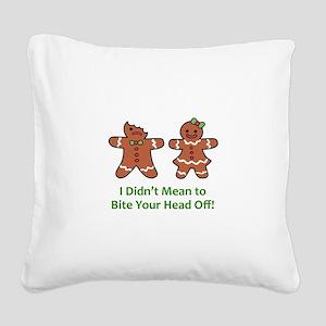 Bite Head Off Square Canvas Pillow
