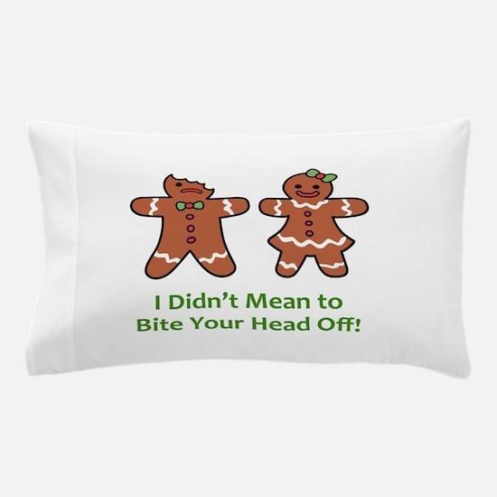 Bite Head Off Pillow Case