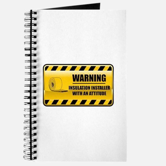 Warning Insulation Installer Journal