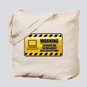 Warning Information Technologist Tote Bag