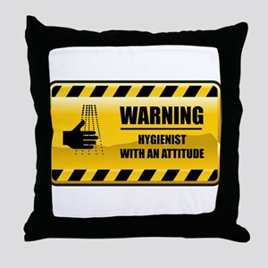 Warning Hygienist Throw Pillow