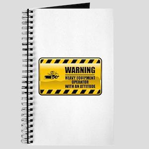 Warning Heavy Equipment Operator Journal