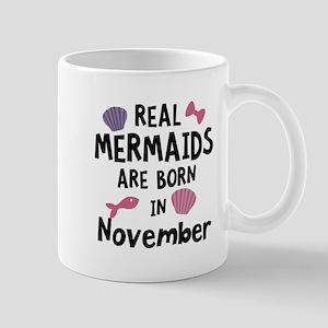 Mermaids are born in November Ca7a8 Mugs