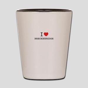 I Love BRECKENRIDGE Shot Glass
