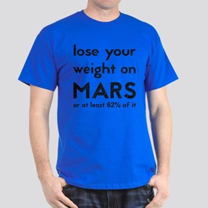 Lose your weight Dark T-Shirt