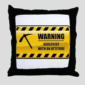 Warning Geologist Throw Pillow