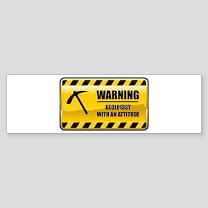 Warning Geologist Bumper Sticker