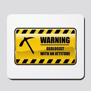 Warning Geologist Mousepad