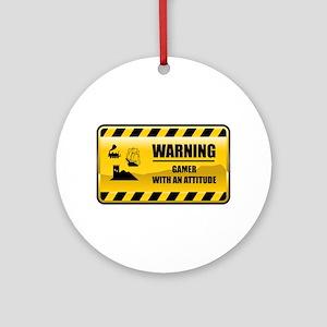 Warning Gamer Ornament (Round)