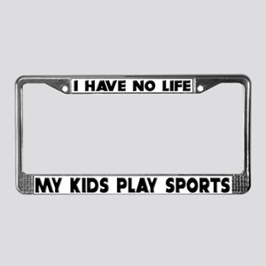 My Kids Play Sports License Plate Frame
