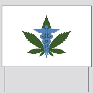 Medical Marijuana Yard Sign