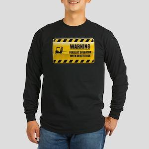 Warning Forklift Operator Long Sleeve Dark T-Shirt